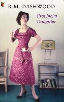 Provincial Daughter (Virago modern classics)