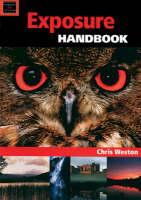 The Exposure Handbook (Handbook Series)