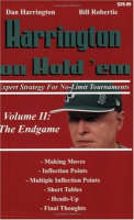 Harrington on Hold 'em: Expert Strategy for No Limit Tournaments: The Endgame