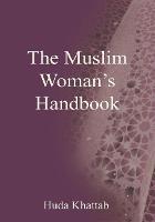 The Muslim Woman's Handbook (Islamic society)