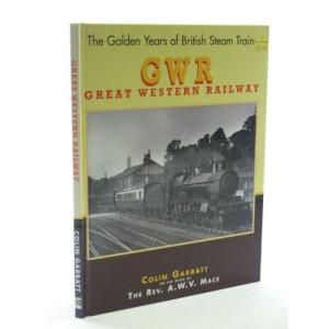 The Golden Years of British Steam Trains, Great Western Railway