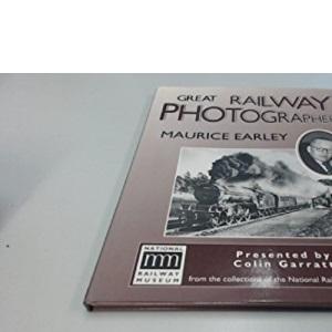 Great Railway Photographers: Maurice Earley