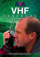 RYA VHF Handbook: The RYA'S Complete Guide to SRC
