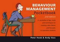 Behaviour Management Pocketbook: Behaviour Management Pocketbook: 2nd Edition
