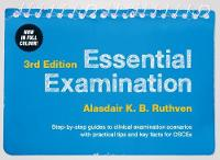 Essential Examination, 3rd edition: Step-by-step guides to clinical examination scenarios with practical tips and key facts for OSCEs