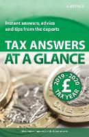 Tax Answers at a Glance 2019/20: Instant answers, advice and tips from the experts