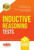 Inductive Reasoning Tests: Sample test questions and answers for Inductive Reasoning Tests (Testing Series)