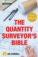The Quantity Surveyor's Bible