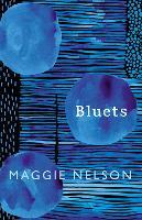 Bluets: Maggie Nelson