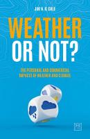 Weather or Not? | The Personal and Commercial Impacts of Weather and Climate