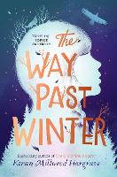 The Way Past Winter: from the bestselling author of The Girl of Ink & Stars