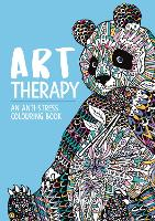 Art Therapy: An Anti-Stress Colouring Book for Adults (Art Therapy Colouring, 1)