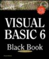 Visual Basic 6 Black Book: he Only Book You'll Need on Visual Basic (Black Book (Paraglyph Press))