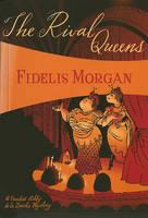 The Rival Queens: A Novel of Artifice, Gunpowder and Murder in Eighteenth-Century London (Countess Ashby de La Zouche Mysteries)