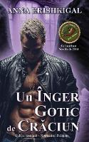 Un inger gotic de Craciun (Editia romana): (Romanian Edition)