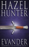 Evander (Immortal Highlander Book 3): A Scottish Time Travel Romance (3)