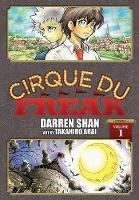 Cirque Du Freak: The Manga, Vol. 1: Omnibus Edition (Cirque Du Freak: The Manga Omnibus Edition)