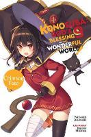 Konosuba: God's Blessing on This Wonderful World!, Vol. 9 (light novel): Crimson Fate (Konosuba (Light Novel))