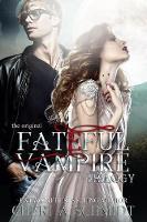 The Fateful Vampire Trilogy: The Original