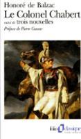 Le Colonel Chabert / El Verdugo / Le Requisitionnaire (Folio)