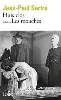 Huis clos/Les mouches: Piece en un acte / Drame en trois actes: A36807 (Folio)