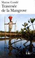 La Traversee de la Mangrove (Folio)
