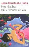Sept histoires qui reviennent de loin (Folio)