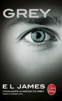 Grey: Cinquante nuances de Grey par Christian (Cinquante nuances (4))
