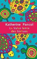 La Valse lente des tortues (Le Livre de Poche)