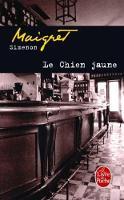 Le Chien Jaune (Le Livre de Poche)