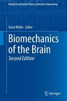 Biomechanics of the Brain (Biological and Medical Physics, Biomedical Engineering)