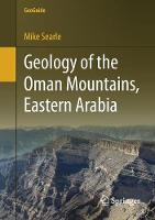 Geology of the Oman Mountains, Eastern Arabia (GeoGuide)