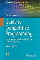 Guide to Competitive Programming: Learning and Improving Algorithms Through Contests (Undergraduate Topics in Computer Science)
