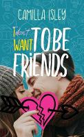 I Don't Want To Be Friends (4) (Just Friends)