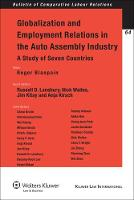 Globalization and Employment Relations in the Auto Assembly Industry: A Study of Seven Countries (Bulletin of Comparative Labour Relations): 64 (Bulletin of Comparative Labour Relations Series)